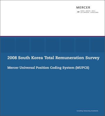 2008 South Korea Total Remuneration Survey - iMercer.com