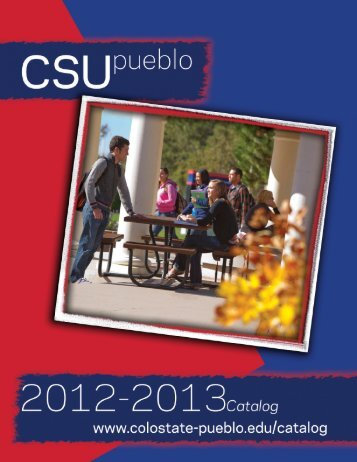 2012/2013 Catalog - Colorado State University-Pueblo
