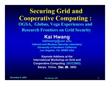 Securing Grid and Cooperative Computing : - GridSec Project ...