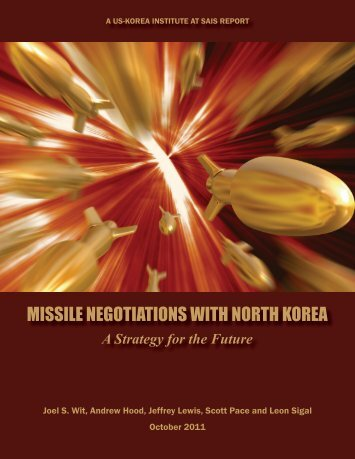 Missile Negotiations with North Korea: A Strategy for the Future