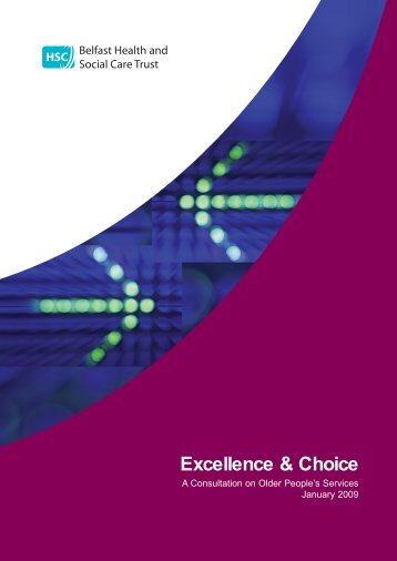 Excellence and Choice in Older Peoples Services - Belfast Health ...