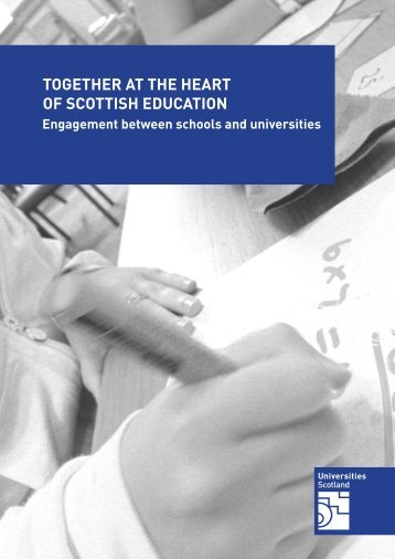 together at the heart of scottish education - Universities Scotland