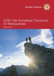 2030: Der Schweizer Tourismus im Klimawandel