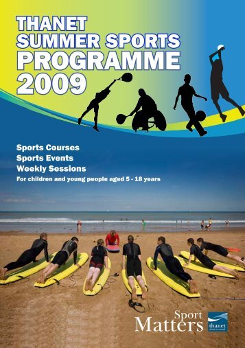 Sports Summer Brochure 2009 - Thanet District Council