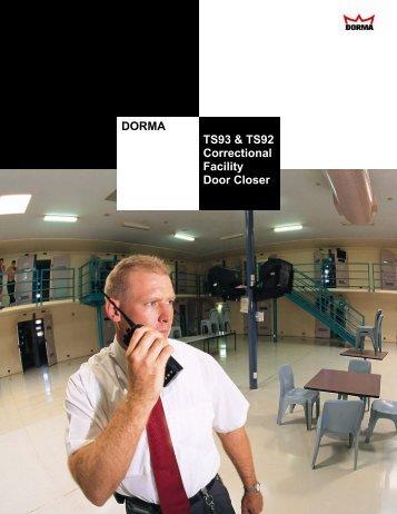 DORMA TS93 & TS92 Correctional Facility Door ... - Hardware Direct