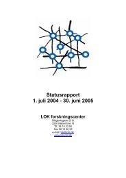 Statusrapport 2003-2004 - LOK forskningscenter - CBS