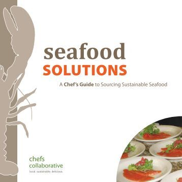 A Chef's Guide to Sourcing Sustainable Seafood - Chefs Collaborative