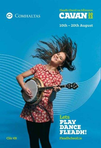 PLAY DANCE FLEADH! e - Fleadh Cheoil na hÉireann 2012