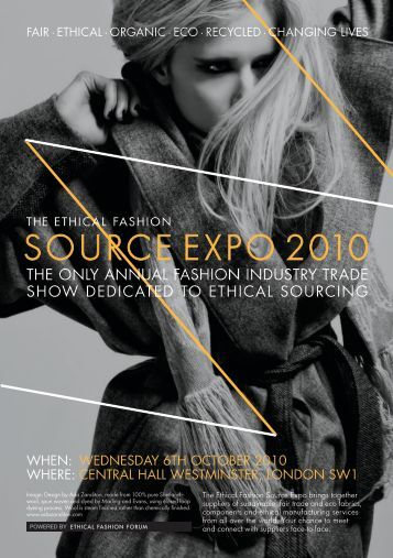 THE ONLY ANNUAL FASHION INDUSTRY TRADE SHOW DEDICATED TO ETHICAL ...