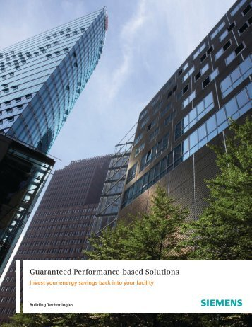 Guaranteed Performance-based Solutions - Siemens Industry, Inc.