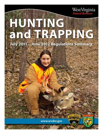 HUNTING and TRAPPING - West Virginia Department of Commerce