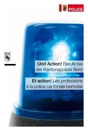 Und Action! Berufe bei der Kantonspolizei Bern