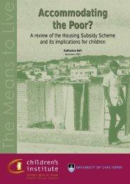 Accommodating the Poor? - Children's Institute
