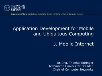 3. Mobile Internet - Faculty of Computer Science - Technische ...