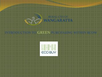 introduction to green purchasing within rcow - Rural City of Wangaratta