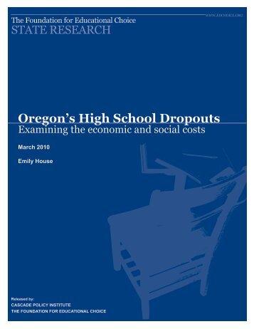 Oregon's High School Dropouts - Cascade Policy Institute