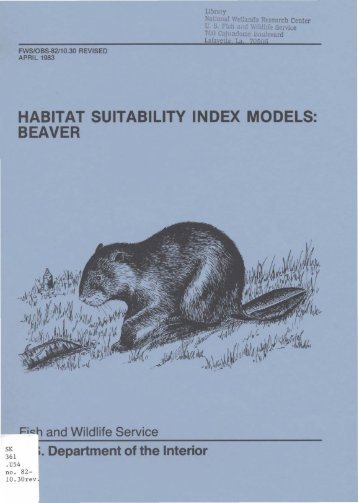 Habitat suitability index models: beaver - USGS National Wetlands ...