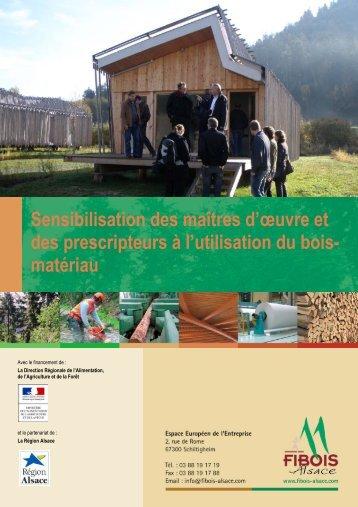 Sensibilisation des maîtres d'œuvre et des ... - FIBOIS Alsace