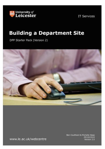 How to build a department web site (starter pack) - University of ...