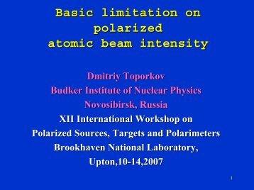 Basic limitation on polarized atomic beam intensity - Brookhaven ...