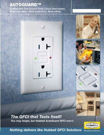 The GFCI that Tests Itself! - Hubbell Wiring Device-Kellems