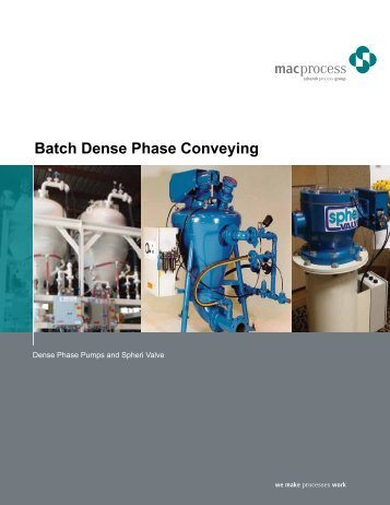 Dense Phase Conveying for Heavy Industries - Mac Process Mac ...