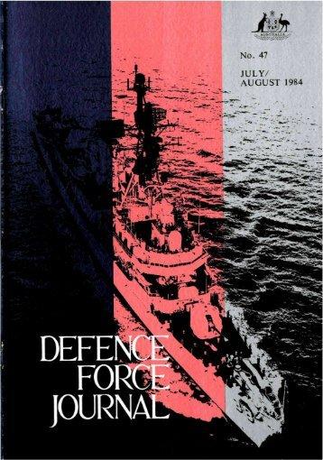 ISSUE 47 : Jul/Aug - 1984 - Australian Defence Force Journal
