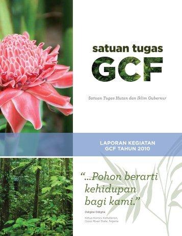 """"""" … Pohon berarti kehidupan bagi kami."""" - GCF"""