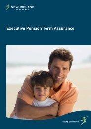 Executive Pension Term Assurance Brochure - New Ireland Assurance