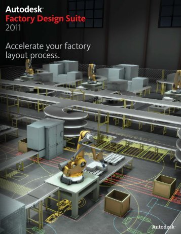 Autodesk® Factory Design Suite 2011 Accelerate your ... - Ad-Tech Inc