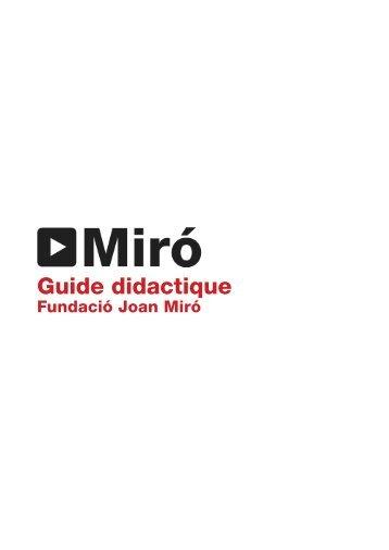 Guide didactique - Fundació Joan Miró