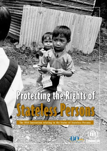 Protecting the Rights of Stateless Persons - UNHCR