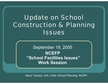 Update on School Construction & Planning Issues - North Carolina ...