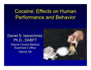 Cocaine: Effects on Human Performance and Behavior - California ...