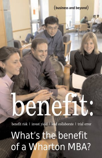 What's the benefit of a Wharton MBA? - The Wharton School of the ...