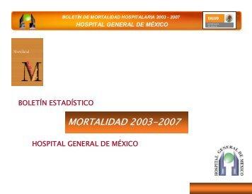Boletín Mortalidad 2003- 2007 - Hospital General de México
