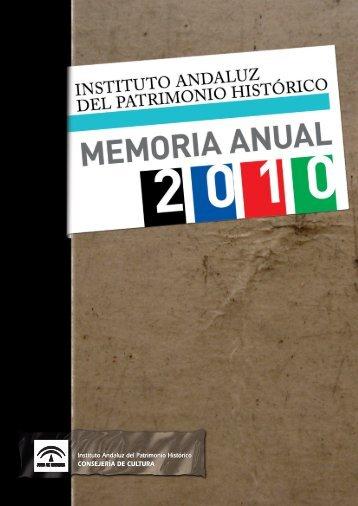 Memoria IAPH 2010 - IAPH. Instituto Andaluz del Patrimonio Historico