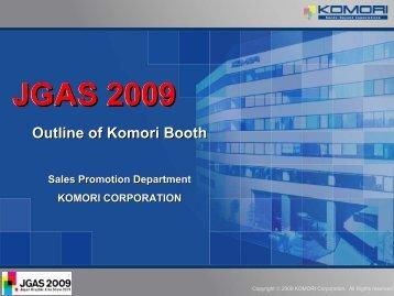 JGAS 2009 Theme - Komori