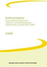 Kulttuuriohjelma 2005 - 2008 - Maaseutupolitiikka