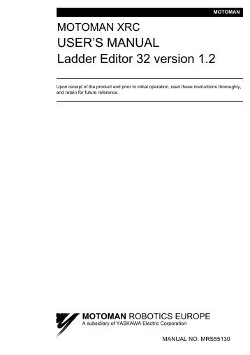 USER'S MANUAL Ladder Editor 32 version 1.2 - Motoman