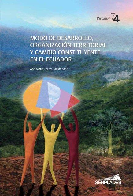 modo de desarrollo, organización territorial y cambio constituyente ...