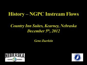 The History - NGPC Instream Flows - Nebraska Game and Parks ...