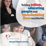 Annual Report 2010/11 - Education For Health