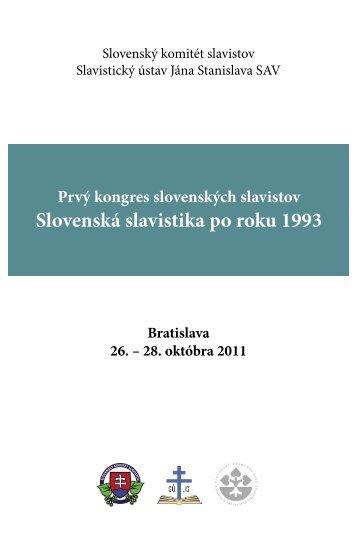 Program kongresu v PDF - Slavistický ústav Jána Stanislava SAV