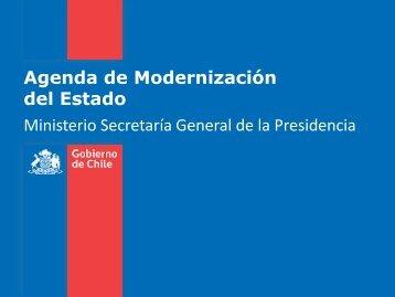Agenda de Modernización del Estado Ministerio Secretaría General ...