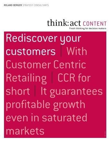 Rediscover your customers | With Customer Centric ... - Roland Berger