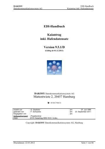 5 Die Feldnummerngruppe Kaiantrag inkl. HDS - DAKOSY ...