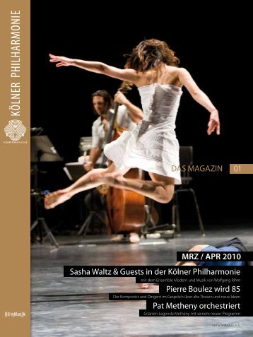 das magazin 03/04 2010 - Kölner Philharmonie
