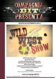 2012 03 WILD WEST SHOW BIT.indd - Agenzia di Spettacolo ...