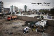 10 ans après, Kaboul - Confluences